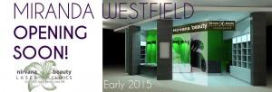 Miranda Westfield opening soon